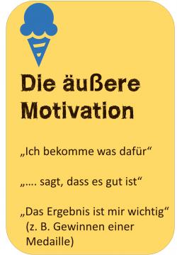 Lernmotivation Die äußere Motivation