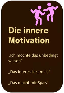 Lernmotivation Die innere Motivation