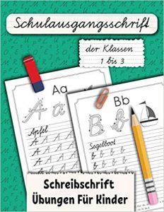 Schulausgangsschrift der Klassen 1 bis 3: Schreibschrift Übungen Für Kinder