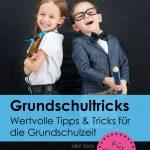 Grundschultricks Buch Tipps und Tricks für die Grundschulzeit